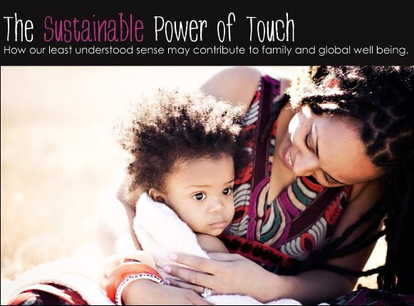 The Sustainable Power of Touch