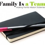 A Family Is a Team: Creating a Mission Statement