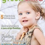 The Summer 2013 Issue of Green Child Magazine is Here!