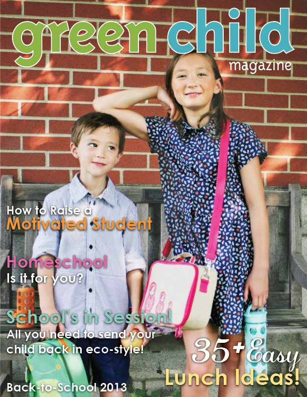 Green Child Magazine Back to Schol 2013