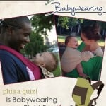 Love, Laughs & Babywearing (plus a quiz!)
