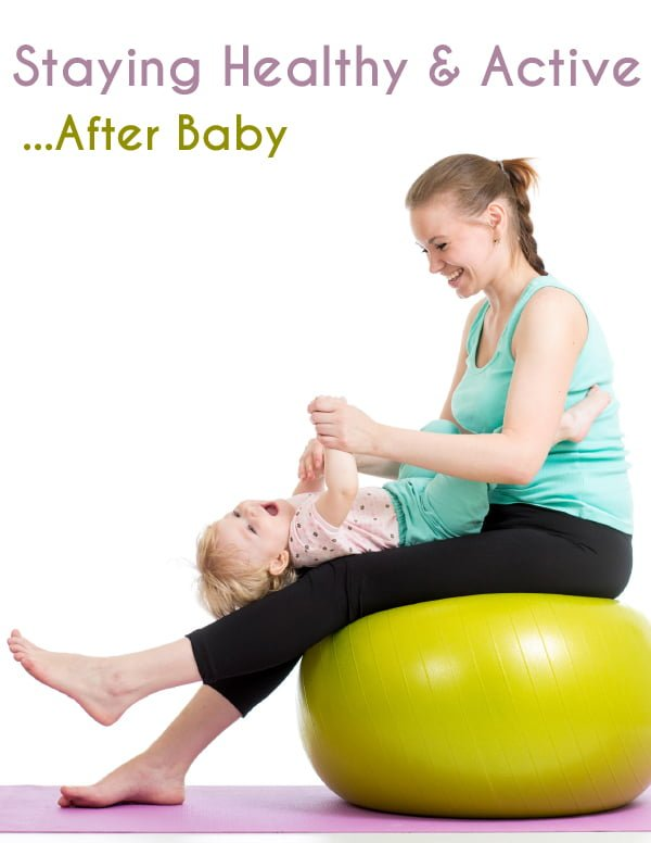 Staying active after baby