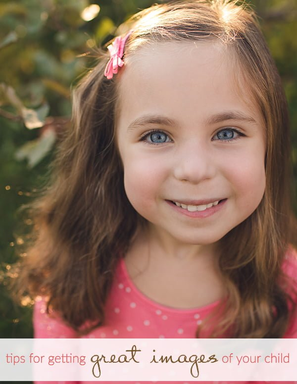 Tips for getting great images of your child