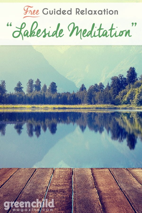 Lakeside Meditation Guided Relaxation