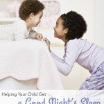 Helping Your Child Get a Good Night's Sleep
