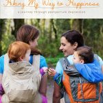 Hiking My Way to Happiness: A Journey Through Postpartum Depression