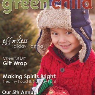 Enjoy the Holiday issue of Green Child Magazine! (Free!)