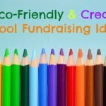 10 Eco-Friendly Fundraising Ideas to Kick off the School Year