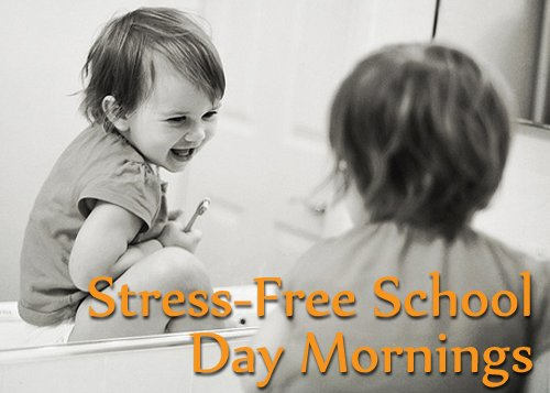 Simple Routines for School Mornings