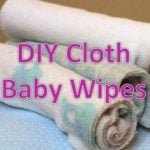 How to Make Your Own Cloth Wipes