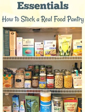 Healthy Pantry Makeover: How to stock a real food kitchen