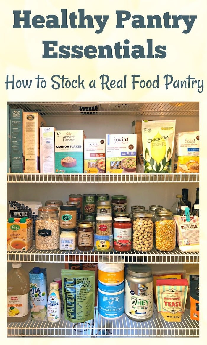 Healthy Pantry Makeover: How to stock a real food kitchen PLUS free meal planning and pantry staples printables!