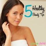 5 Healthy Beauty Tips for Expecting Moms