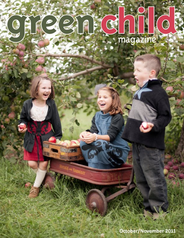 The Fall 2011 Issue Of Green Child Magazine