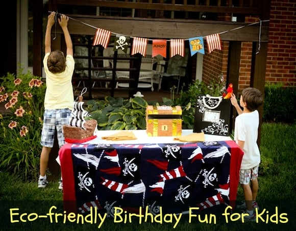 Host an Eco Friendly Birthday Party