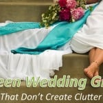 Green Wedding Gifts That Don't Create Clutter