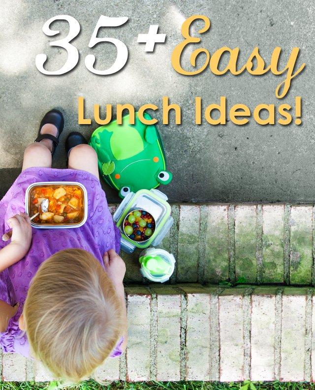 35 Easy Lunch Ideas