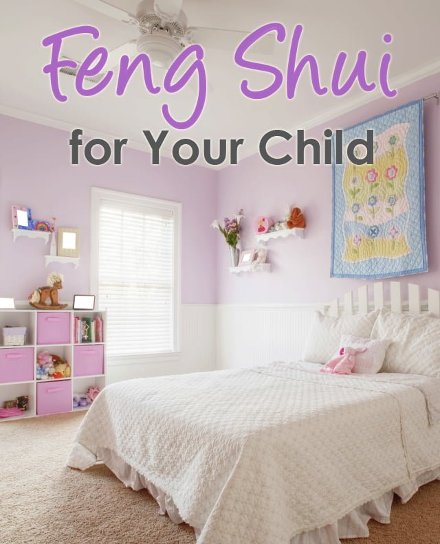 DIY Feng Shui... Good Energy Flow Is Essential In Childhood, Because It