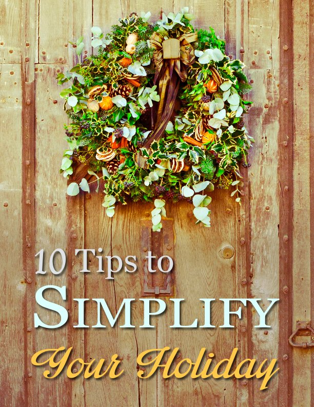 How to Simplify Your Holiday