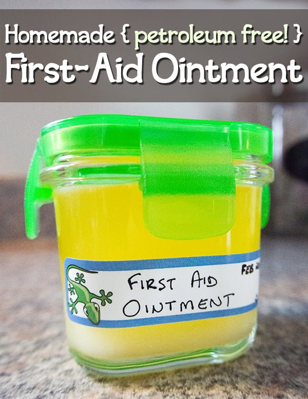 A simple recipe for a Homemade First-Aid Ointment