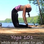 Which Yoga Practice is Right for You?