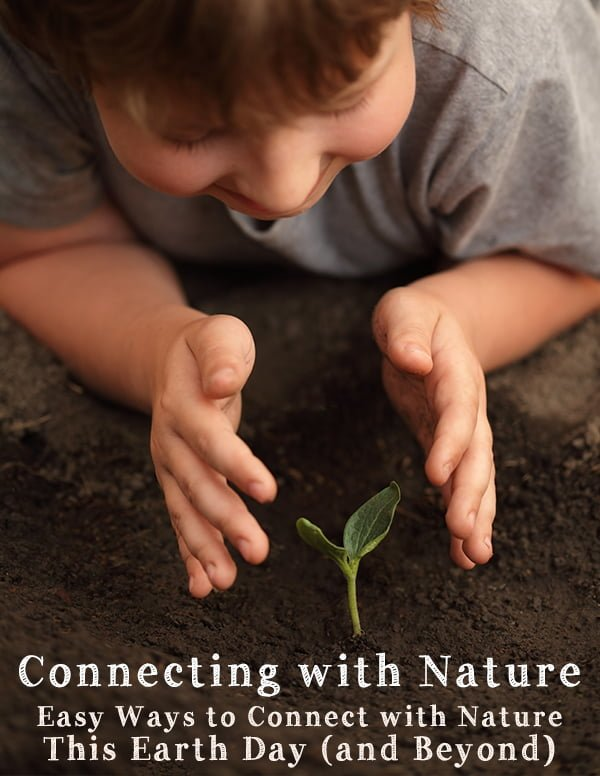 Earth Day: How to encourage kids to connect with Nature. There is mounting research that supports the idea that children [and adults] who spend regular time playing and learning in the natural world are happier, healthier, smarter, more creative and better problem solvers.