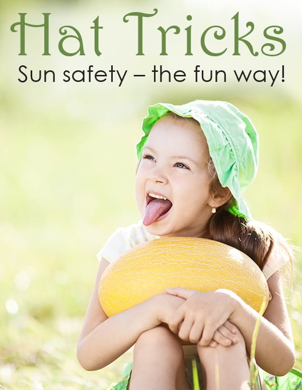 Hat Tricks - Sun safety for kids