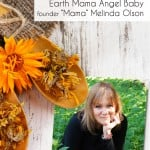 Melinda Olson on Integrity, Gardening, and Earth Mama Angel Baby's non-GMO status