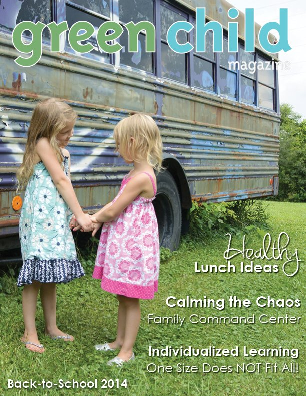 Back to School 2014 issue of Green Child Magazine