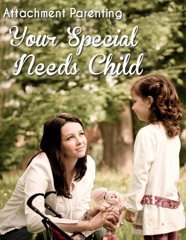 Attachment Parenting Special Needs