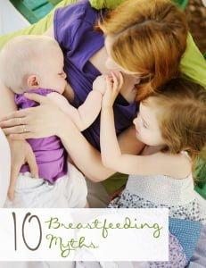 10 Breastfeeding Myths + Breastfeeding Facts