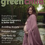 The 2015 Pregnancy & Birth Issue of Green Child Magazine