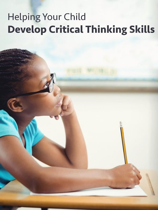 While some kids learn problem solving and thinking skills in school, there are ways you can also help them at home. Here are some ways you can support your child's education and encourage their development of critical thinking skills: