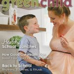 The Back to School 2015 issue of Green Child Magazine