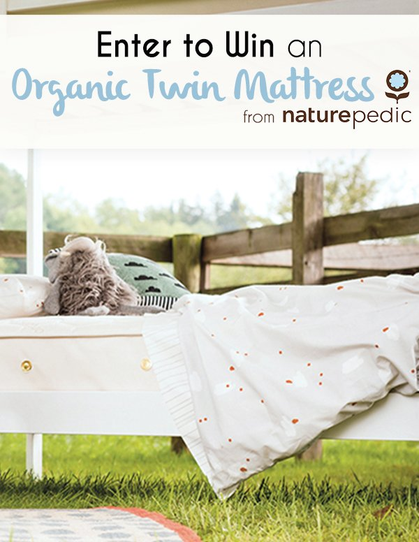 Enter for your chance to win an organic, GOTS certified Naturepedic mattress, valued at $749