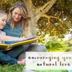 Encouraging Your Child's Natural Love of Learning