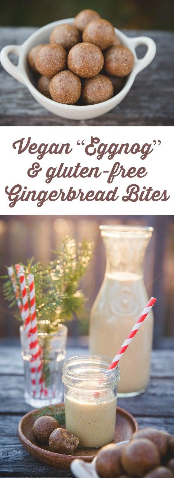 "Raw, Vegan ""Eggnog"" & Gluten-Free Gingerbread Bites"