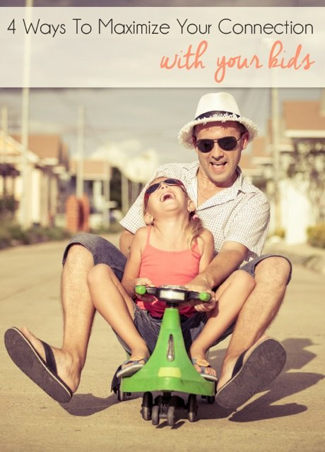 Positive Parenting: Maximize time with your kids