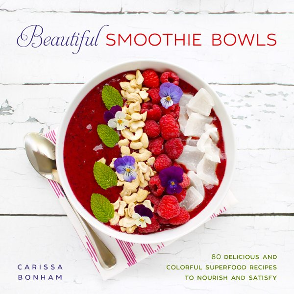 Beautiful Smoothie Bowls Book