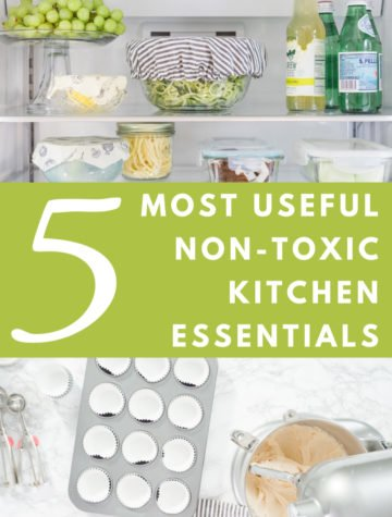 Healthy Kitchen Essentials: Best Non-Toxic & Most Practical Kitchen Tools
