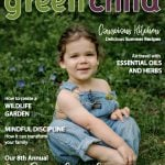 The Summer 2018 Issue of Green Child Magazine is Here