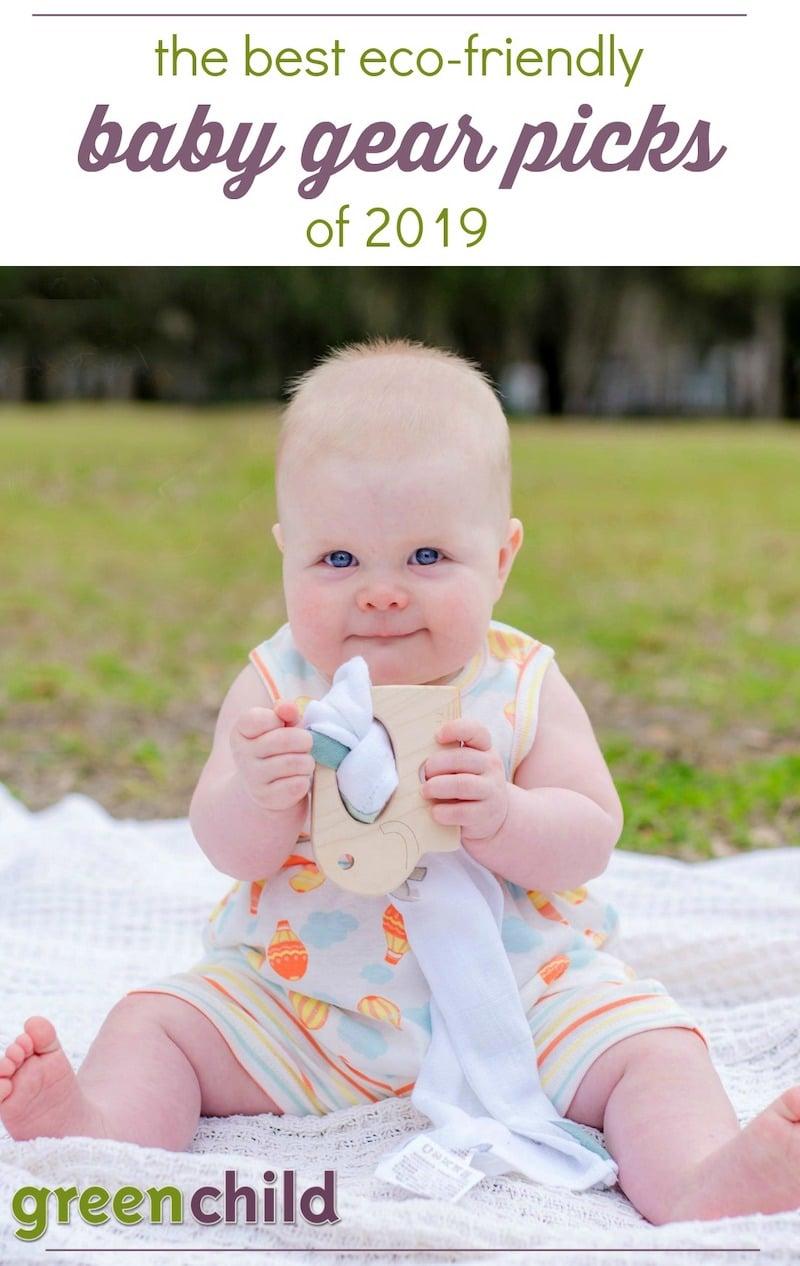 8b340c12775 Top Eco-Friendly Baby Gear Picks of 2019