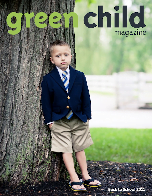 Green Child Magazine Back to School 2011 issue