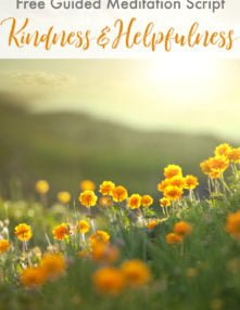 Guided Meditation Script for Kids: Morning Meditation on Kindness & Helpfulness