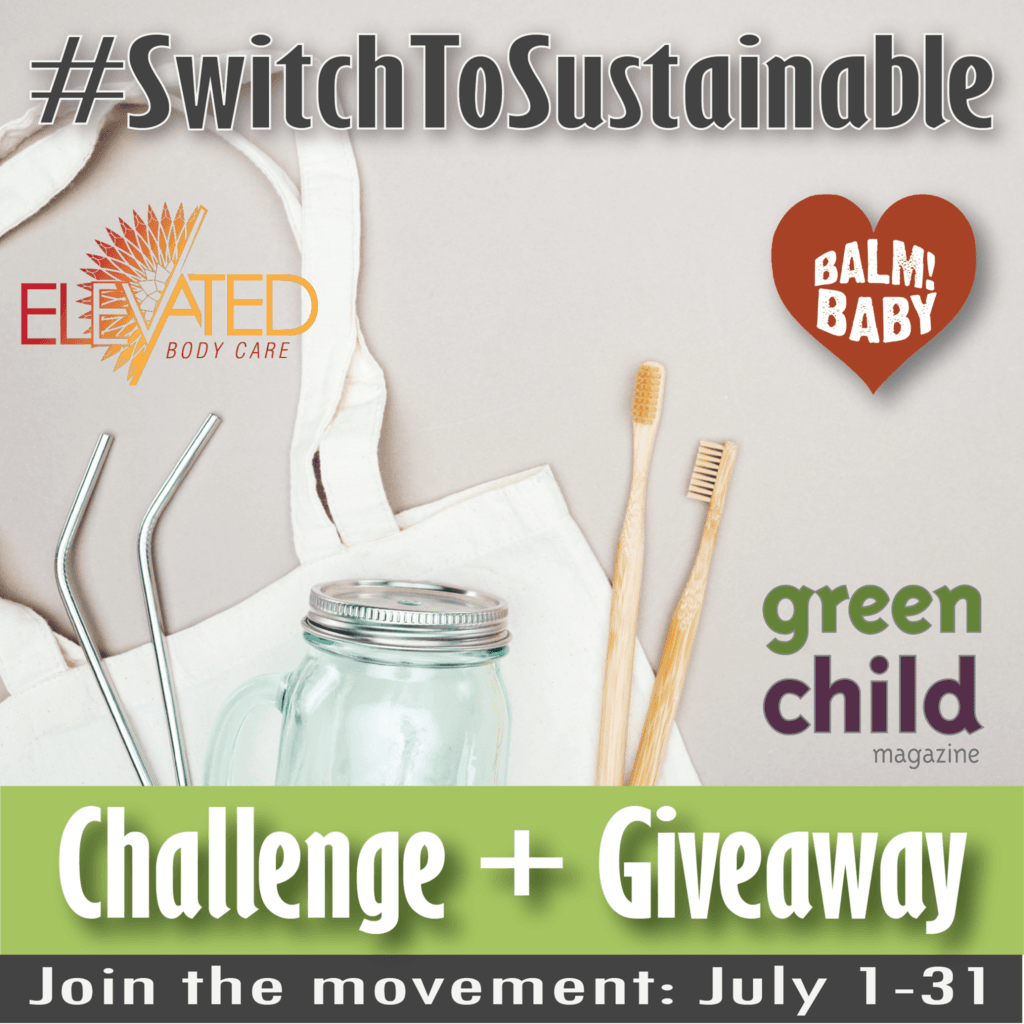 Join the #SwitchToSustainable Challenge + Giveaway this July