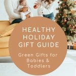 Green gifts for babies and toddlers