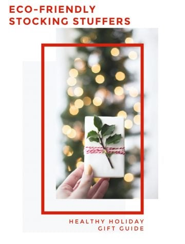 Green Gift Guide Eco Friendly Stocking Stuffers