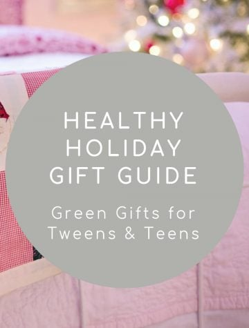 Green Gifts for Tweens and Teens