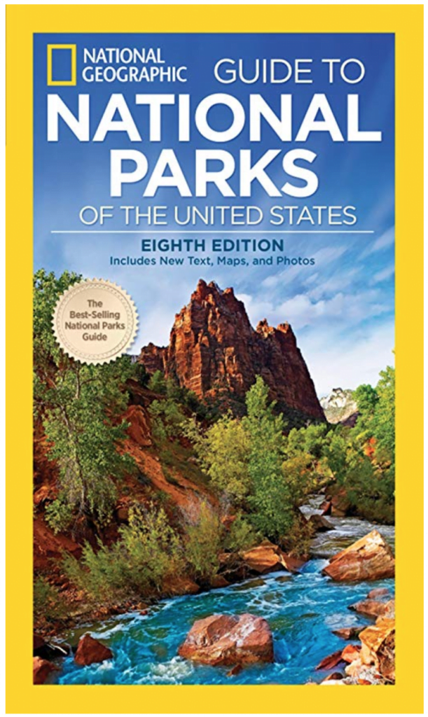 National Geographic Guide to National Parks