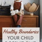 Helping your child to set healthy boundaries